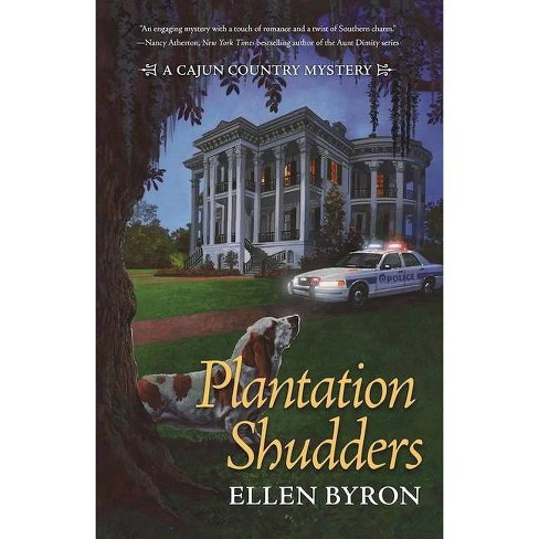 Plantation Shudders - (Cajun Country Mystery) by  Ellen Byron (Paperback) - image 1 of 1
