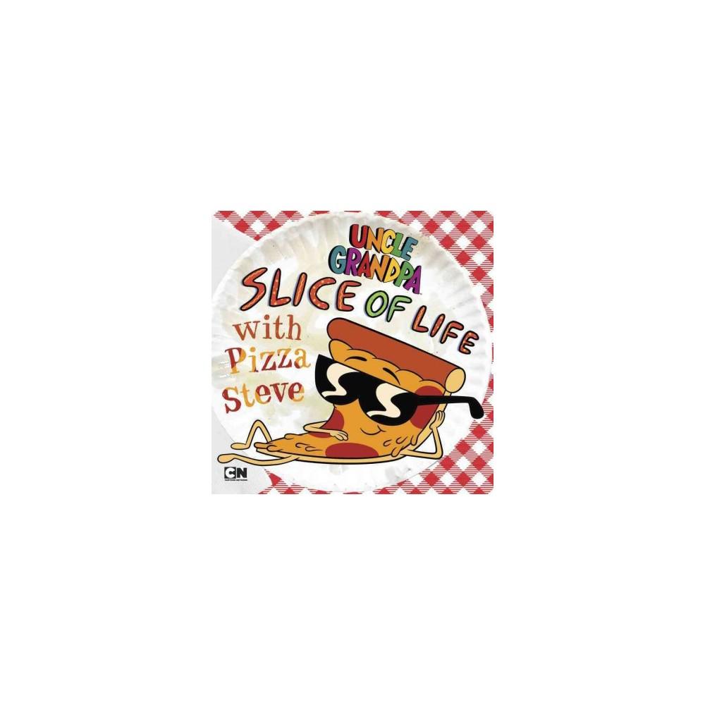 Slice of Life With Pizza Steve (Paperback) (Brandon T. Snider)