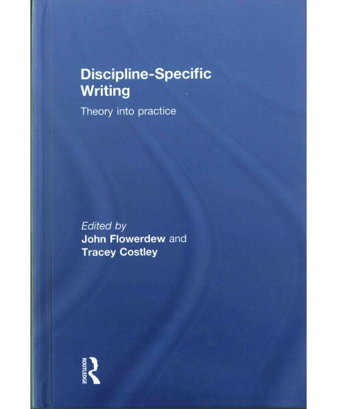 Discipline-Specific Writing : Theory into Practice (Hardcover) - image 1 of 1