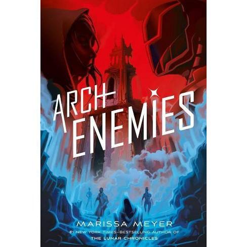 Archenemies - (Renegades) by Marissa Meyer - image 1 of 1