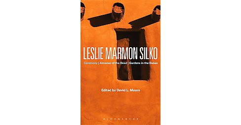 Leslie Marmon Silko : Ceremony, Almanac of the Dead, Gardens in the Dunes (Paperback) - image 1 of 1