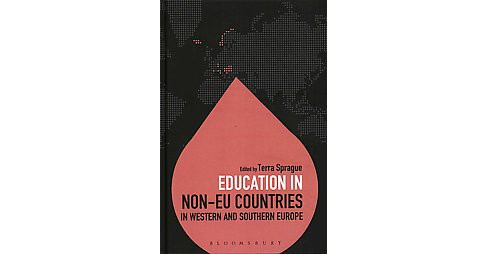 Education in Non-eu Countries in Western and Southern Europe (Hardcover) - image 1 of 1