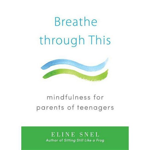 Breathe Through This - by  Eline Snel (Paperback) - image 1 of 1