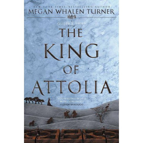 The King of Attolia - (Queen's Thief) by  Megan Whalen Turner (Paperback) - image 1 of 1