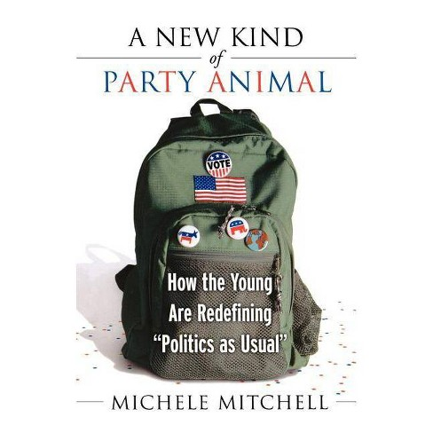 A New Kind of Party Animal - by  Michele Mitchell (Paperback) - image 1 of 1