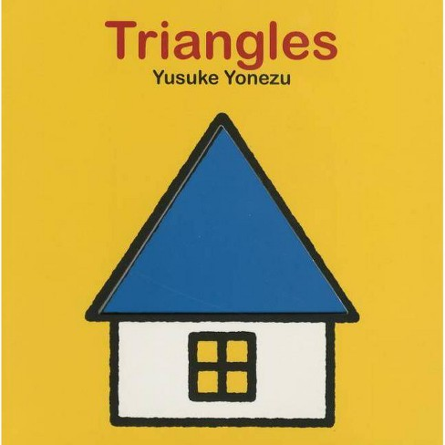 Triangles - (Yonezu Board Book) by  Yusuke Yonezu (Board_book) - image 1 of 1