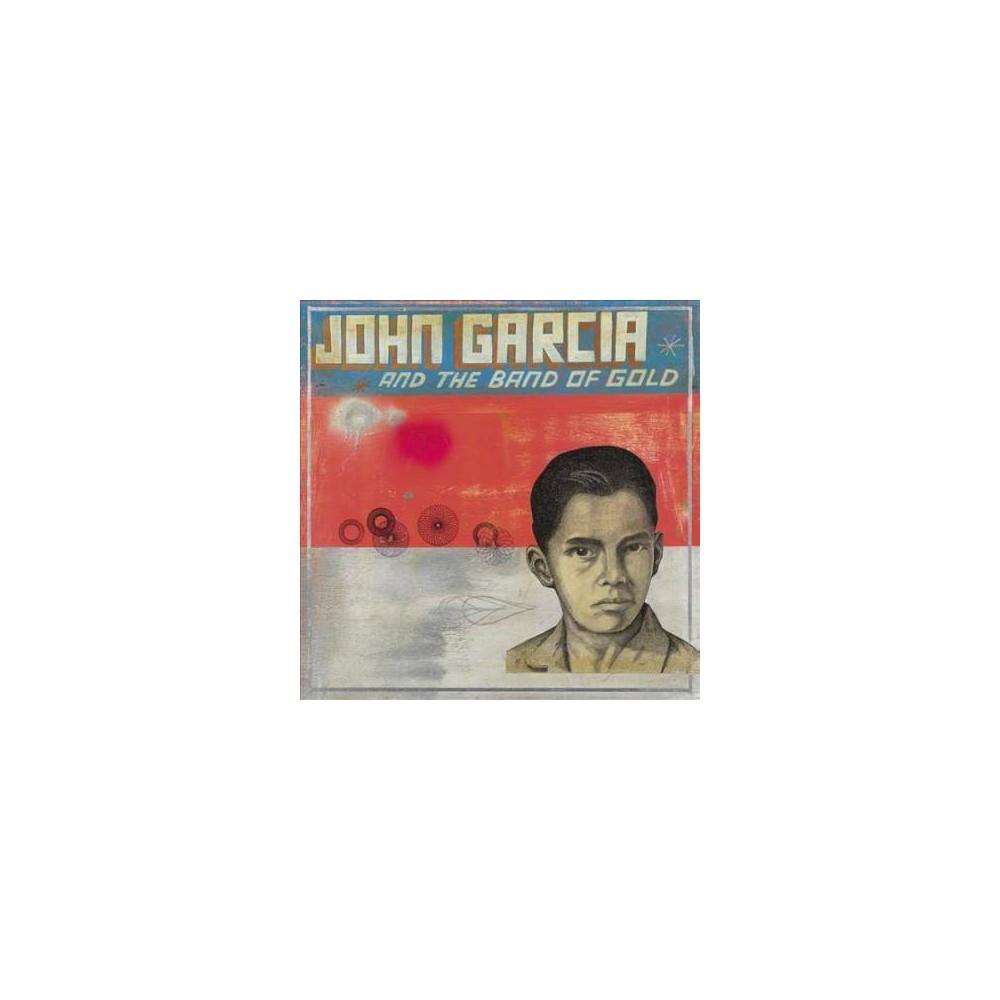 John Garcia - John Garcia and The Band of Gold (CD) Coupons