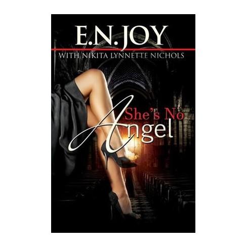 Shes No Angel Reprint Paperback E N Joy Nikita Lynnette