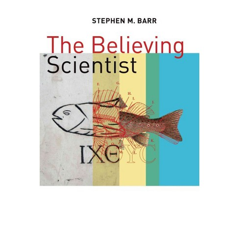 believing scientist  essays on science and religio  target about this item