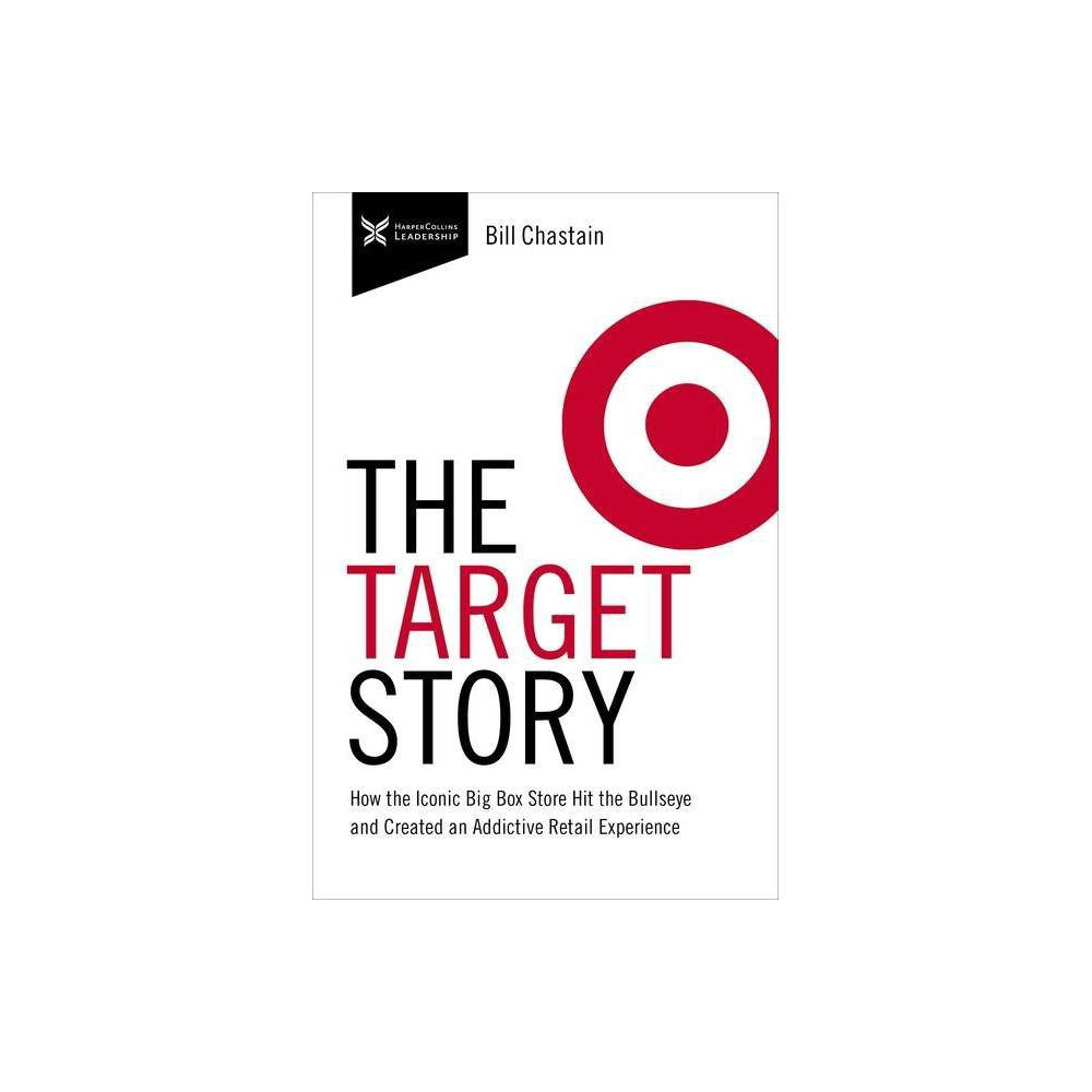 Target Story The Business Storybook By Bill Chastain Hardcover