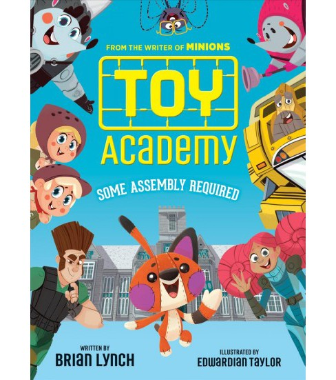 Toy Academy : Some Assembly Required -  (Toy Academy) by Brian Lynch (Hardcover) - image 1 of 1