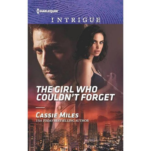 The Girl Who Couldn't Forget - by  Cassie Miles (Paperback) - image 1 of 1