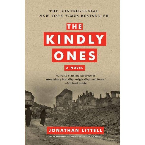The Kindly Ones - by  Jonathan Littell (Paperback) - image 1 of 1