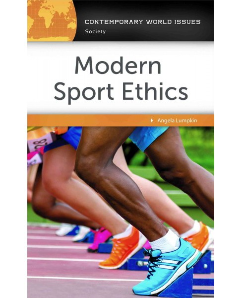 Modern Sport Ethics : A Reference Handbook (Hardcover) (Angela Lumpkin) - image 1 of 1