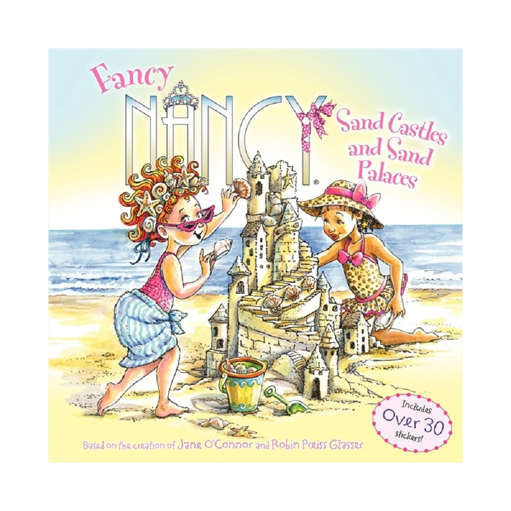 Fancy Nancy: Sand Castles and Sand Palaces (Board Book) by Jane O'Connor