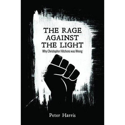 The Rage Against the Light - by  Peter Harris (Paperback) - image 1 of 1