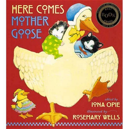 Here Comes Mother Goose - (My Very First Mother Goose) by  Iona Opie (Hardcover) - image 1 of 1