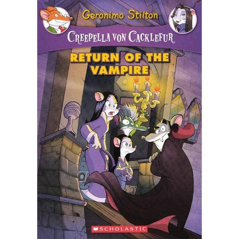 Return of the Vampire - (Geronimo Stilton: Creepella Von Cacklefur) by  Geronimo Stilton (Hardcover) - image 1 of 1