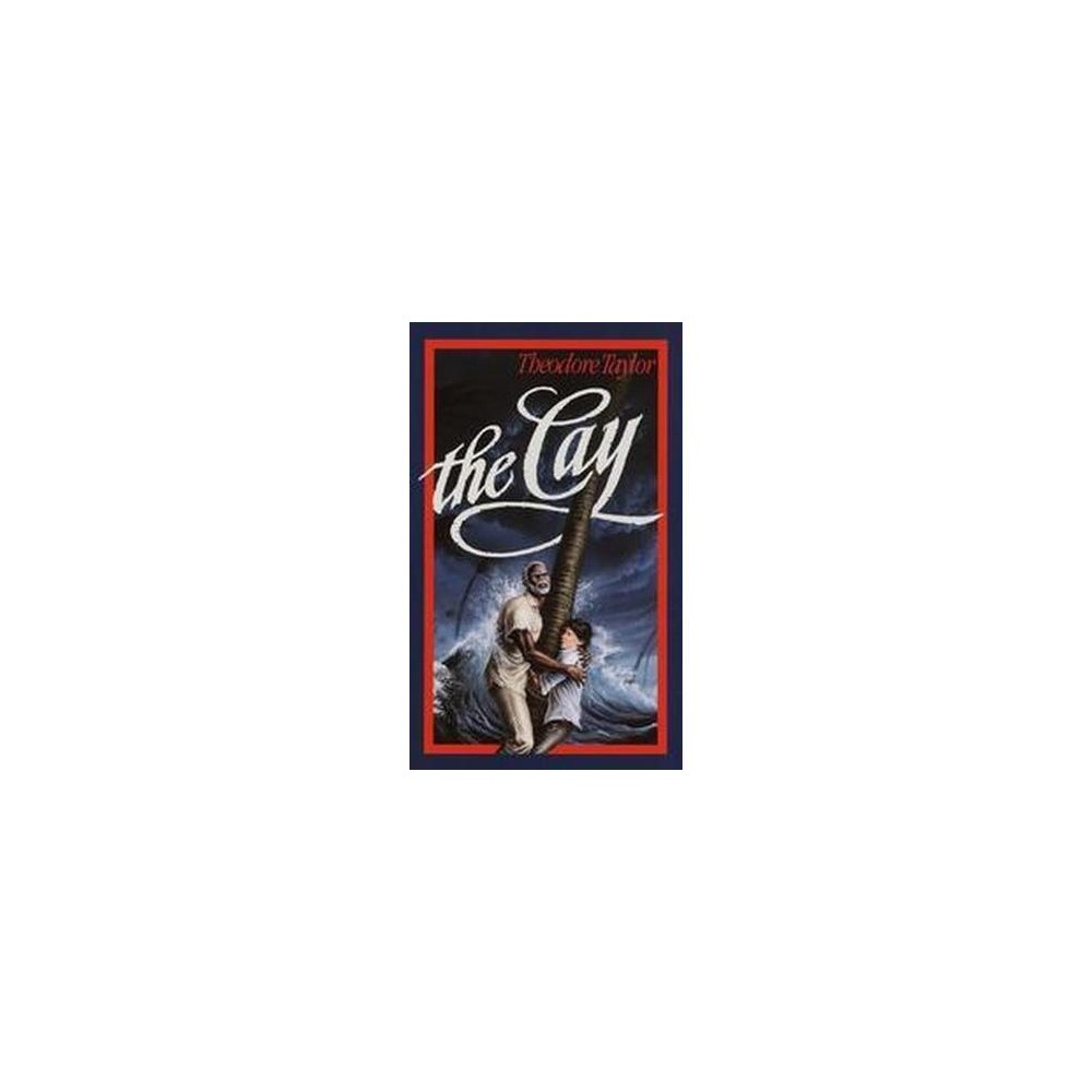 Cay (Paperback) (Theodore Taylor)