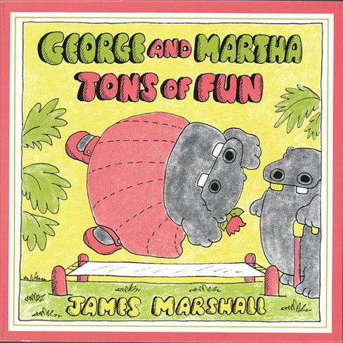George And Martha Tons Of Fun Sandpiper Book By James Marshall Paperback Target