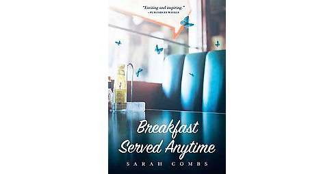 Breakfast Served Anytime (Reprint) (Paperback) (Sarah Combs) - image 1 of 1