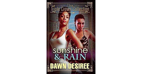 Sunshine & Rain (Paperback) (Dawn Desiree) - image 1 of 1