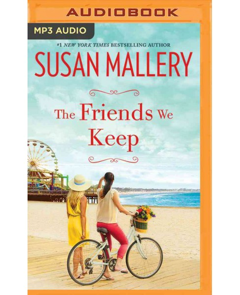 Friends We Keep (MP3-CD) (Susan Mallery) - image 1 of 1