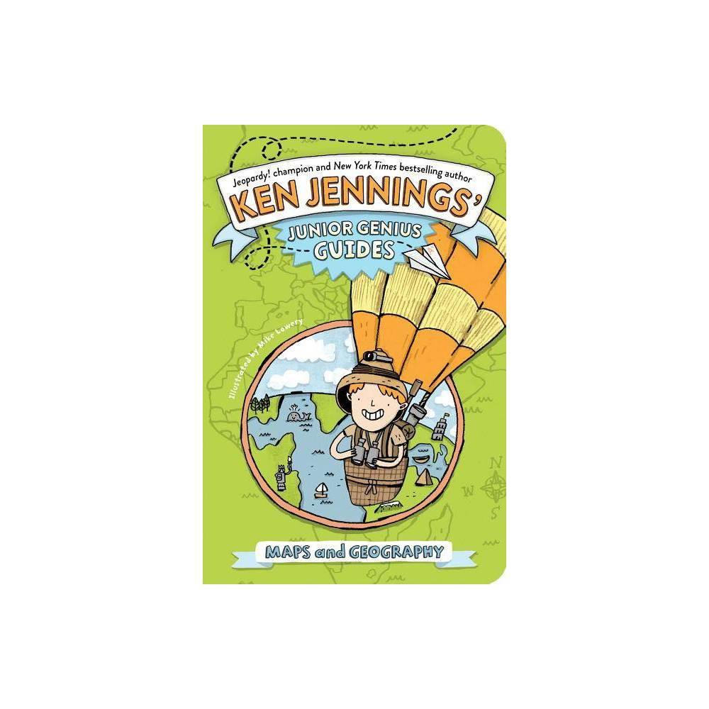 Maps And Geography Ken Jennings Junior Genius Guides By Ken Jennings Paperback