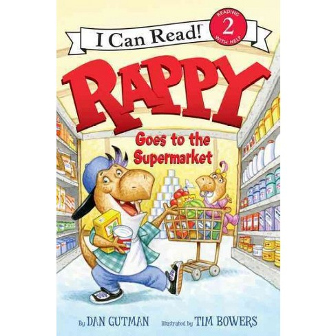 Rappy Goes to the Supermarket - (I Can Read Level 2) by  Dan Gutman (Paperback) - image 1 of 1