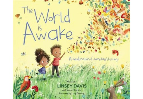 World Is Awake : A Celebration of Everyday Blessings -  by Linsey Davis (School And Library) - image 1 of 1