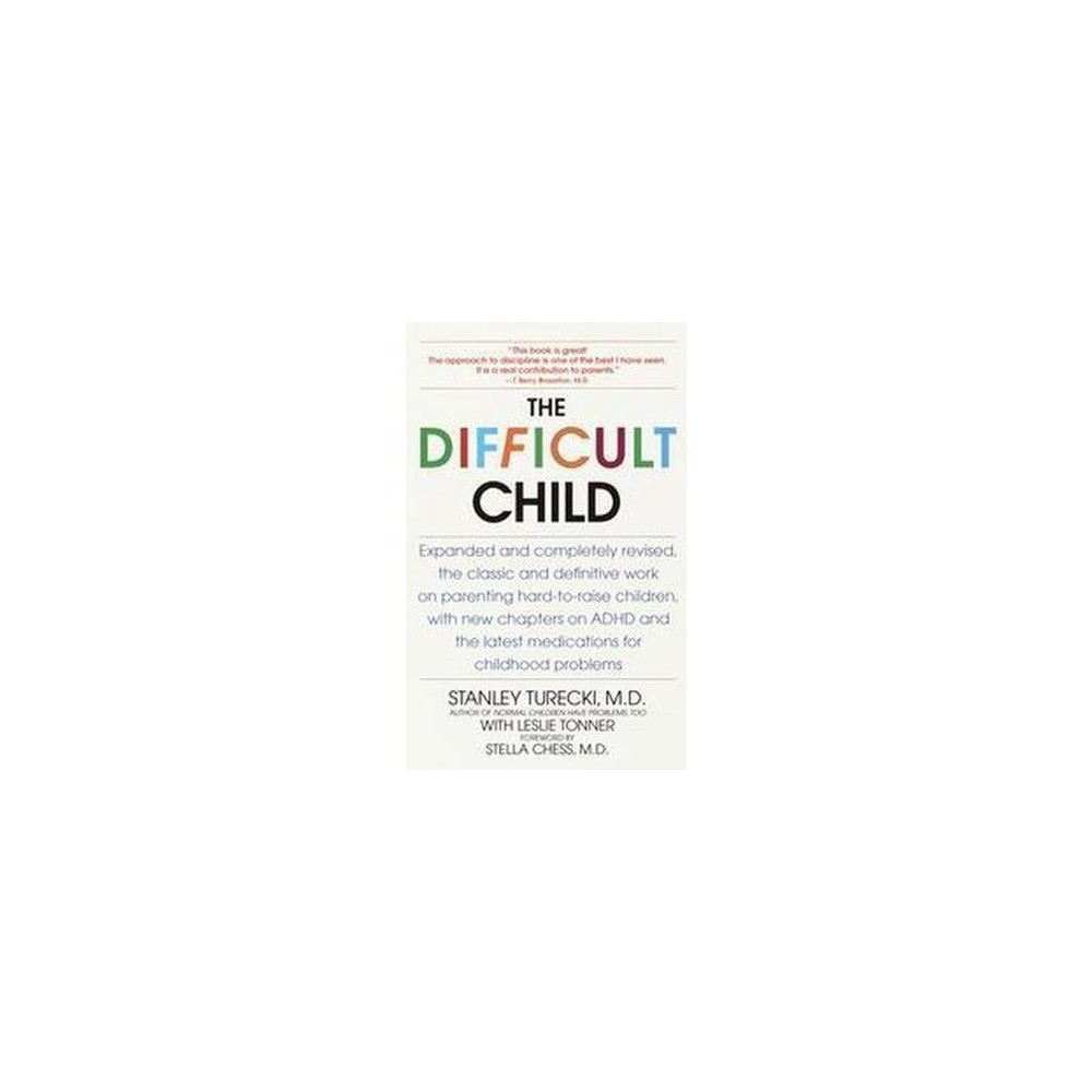 Difficult Child (Revised) (Paperback) (M.D. Stanley Turecki)