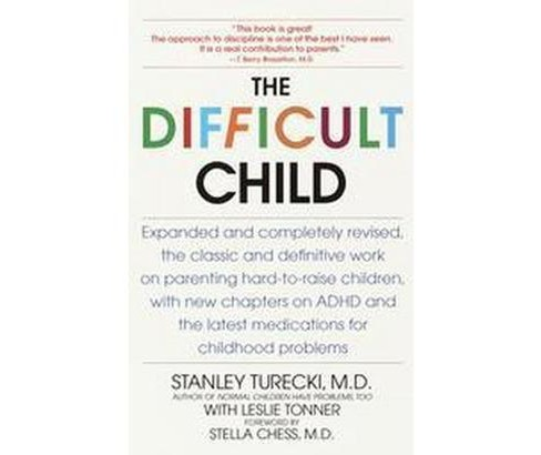Difficult Child (Revised) (Paperback) (M.D. Stanley Turecki) - image 1 of 1
