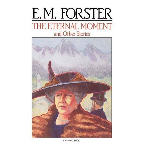 The Eternal Moment - (Harvest Book, Hb 180) by  E M Forster (Paperback) - image 1 of 1