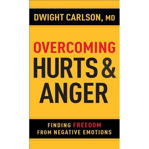 Overcoming Hurts and Anger - by  Dwight Carlson (Paperback) - image 1 of 1