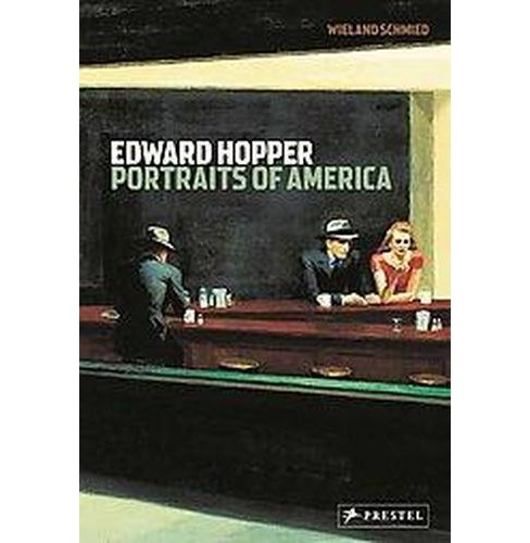 Edward Hopper : Portraits of America (Reprint) (Paperback) (Wieland Schmied) - image 1 of 1