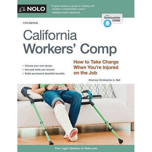 California Workers' Comp - 11 Edition by  Christopher Ball (Paperback) - image 1 of 1