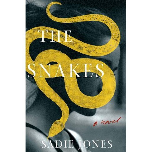 The Snakes - by  Sadie Jones (Hardcover) - image 1 of 1