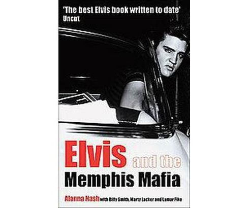 Elvis And the Memphis Mafia (Paperback) - image 1 of 1