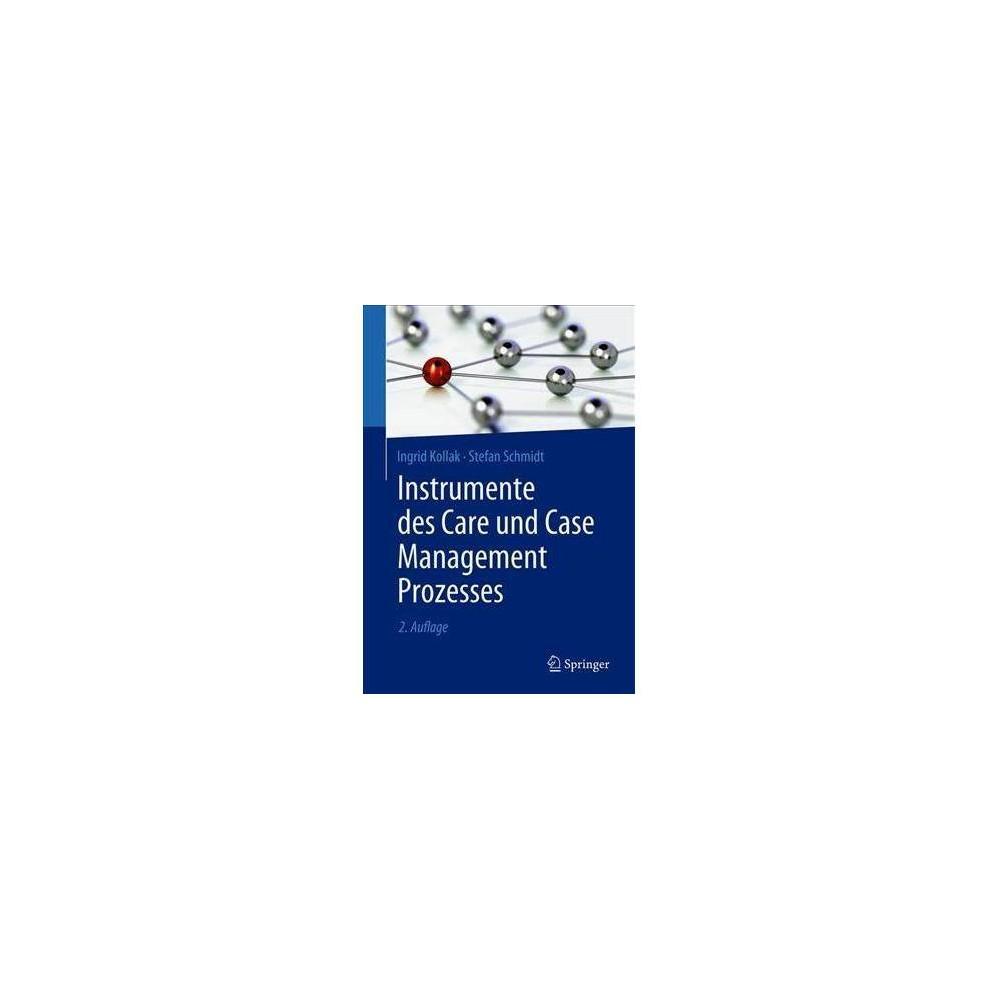 Instrumente Des Care Und Case Management Prozesses - 2 by Ingrid Kollak (Paperback)