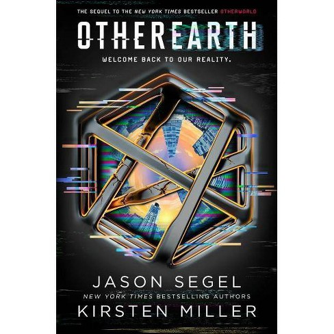 OtherEarth - (Last Reality) by  Jason Segel & Kirsten Miller (Hardcover) - image 1 of 1