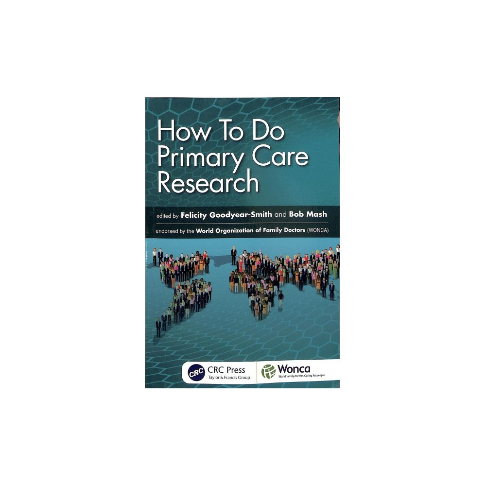 How to Do Primary Care Research - 1 (Wonca Family Medicine) (Paperback)