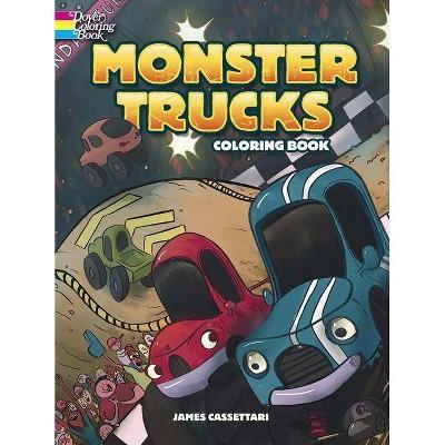 Monster Trucks Coloring Book - by  James Cassettari (Paperback)