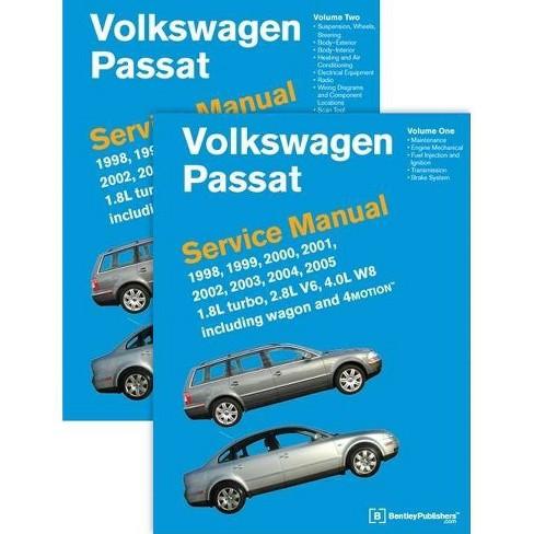 Volkswagen Passat (B5) Service Manual: 1998, 1999, 2000, 2001, 2002, 2003, 2004, 2005 - (Hardcover) - image 1 of 1
