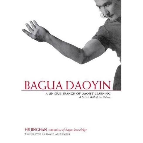 Bagua Daoyin - by  Jinghan He (Paperback) - image 1 of 1