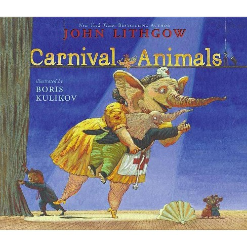 Carnival of the Animals - by  John Lithgow (Paperback) - image 1 of 1