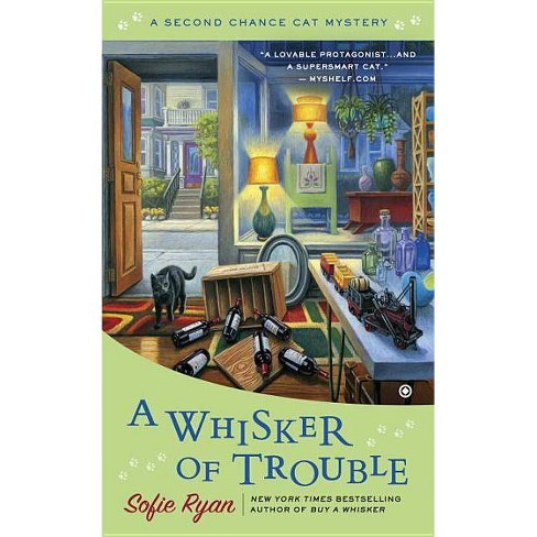 A Whisker of Trouble - (Second Chance Cat Mystery) by  Sofie Ryan (Paperback) - image 1 of 1