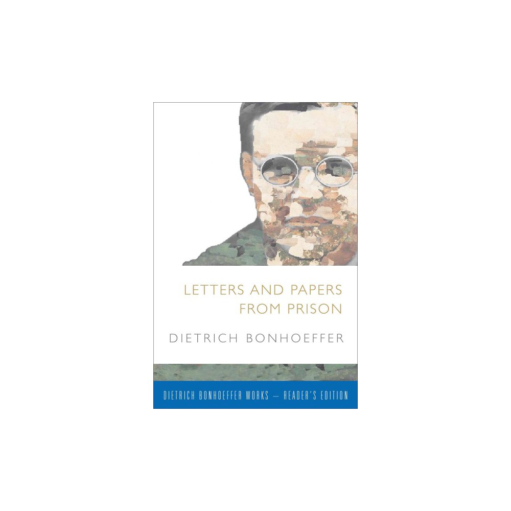 Letters and Papers from Prison : Includes Supplemental Material (Paperback) (Dietrich Bonhoeffer)