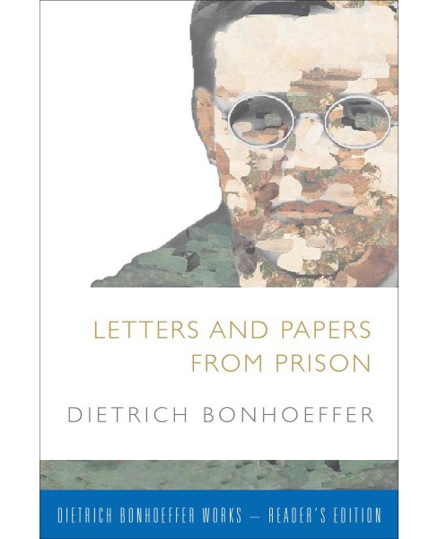 Letters and Papers from Prison : Includes Supplemental Material (Paperback) (Dietrich Bonhoeffer) - image 1 of 1