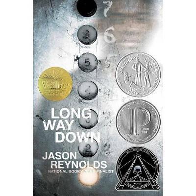 Long Way Down - by  Jason Reynolds (Hardcover)