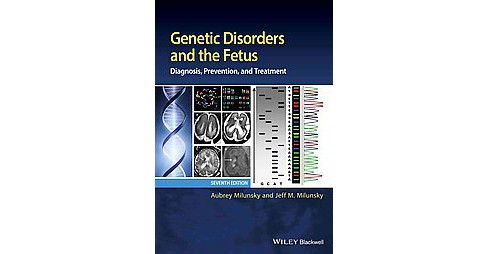 Genetic Disorders and the Fetus : Diagnosis, Prevention, and Treatment (Hardcover) (Aubrey Milunsky & - image 1 of 1
